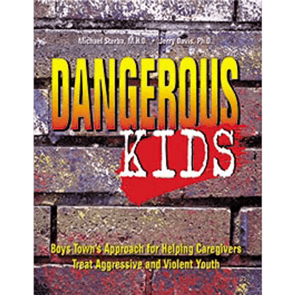 Book Cover of Dangerous Kids