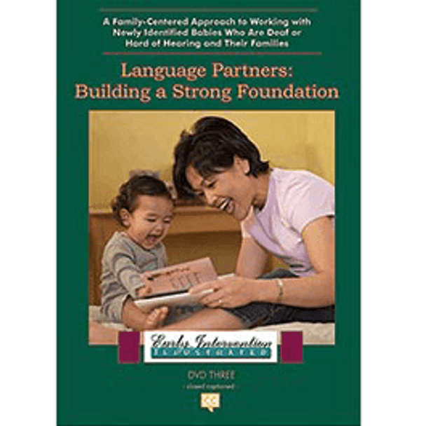 Language Partners, Building a Strong Foundation: Early Intervention Illustrated DVD