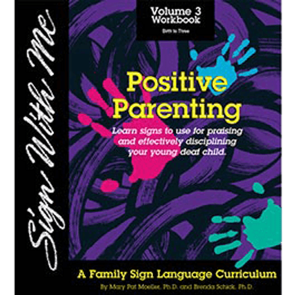 Sign With Me DVD, Vol. 3: Positive Parenting