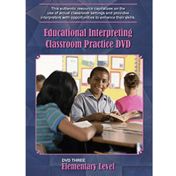 Educational Interpreting Classroom Practice DVD 3: Elementary Level
