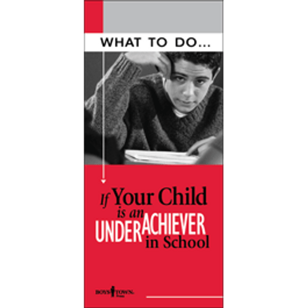 What to do If Your Child is an Underachiever in School Brochure