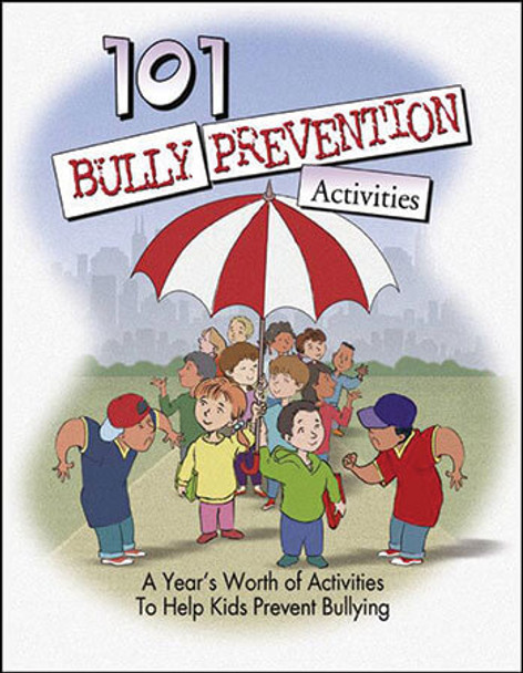 Book cover of  101 Bully Prevention Activities