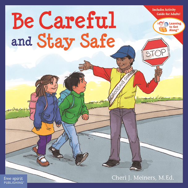 Book Cover of Be Careful and Stay Safe