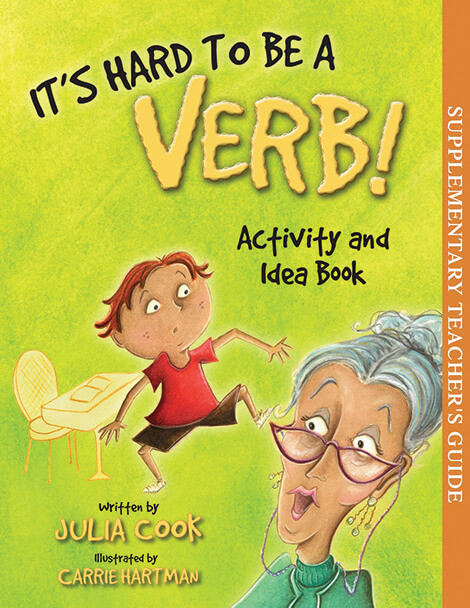 Book Cover of It's Hard to Be a Verb! Activity and Idea Book