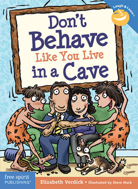 Book cover of  Don't Behave Like You Live in a Cave