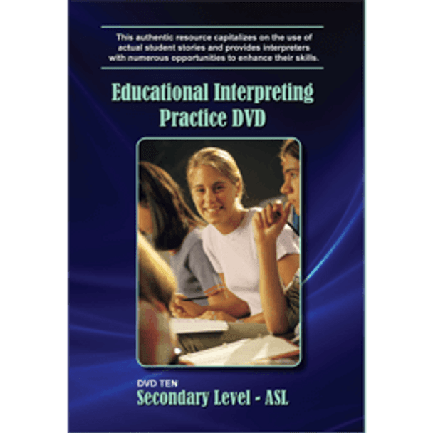 Educational Interpreting DVD 10: Secondary Level - ASL