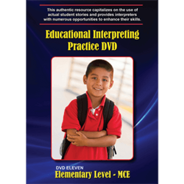Educational Interpreting Practice DVD 11: Elementary Level - MCE