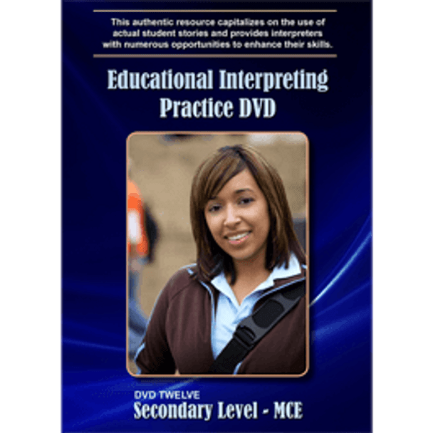 Educational Interpreting Practice DVD 12: Secondary Level - MCE