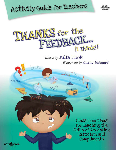 Book Cover of  Thanks for the Feedback... (I THINK!) Activity Guide for Teachers