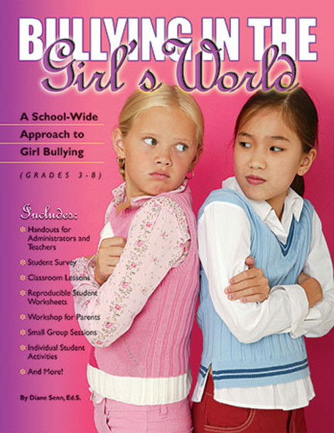 Book cover of  Bullying in the Girl's World: A School-Wide Approach to Girl Bullying