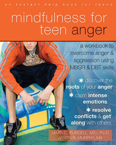 Book cover of  Mindfulness for Teen Anger