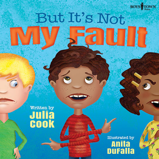 But It's Not My Fault Book Cover
