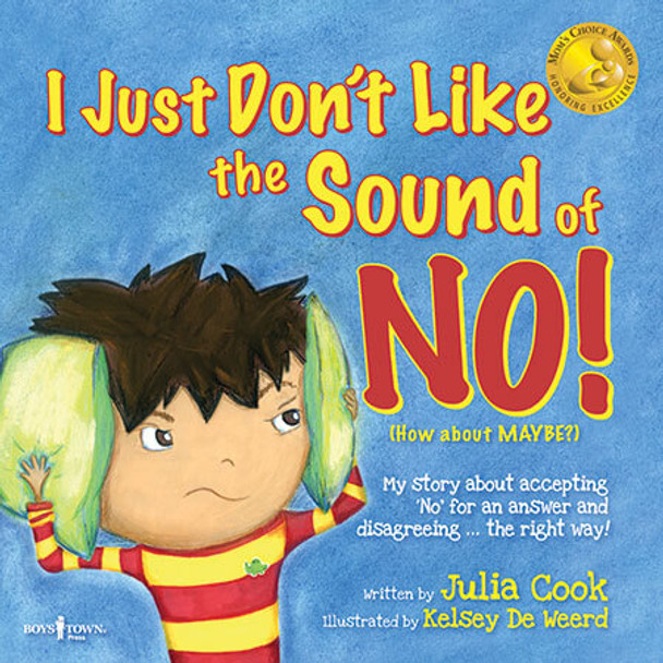 Book Cover of  I Just Don't Like the Sound of NO!