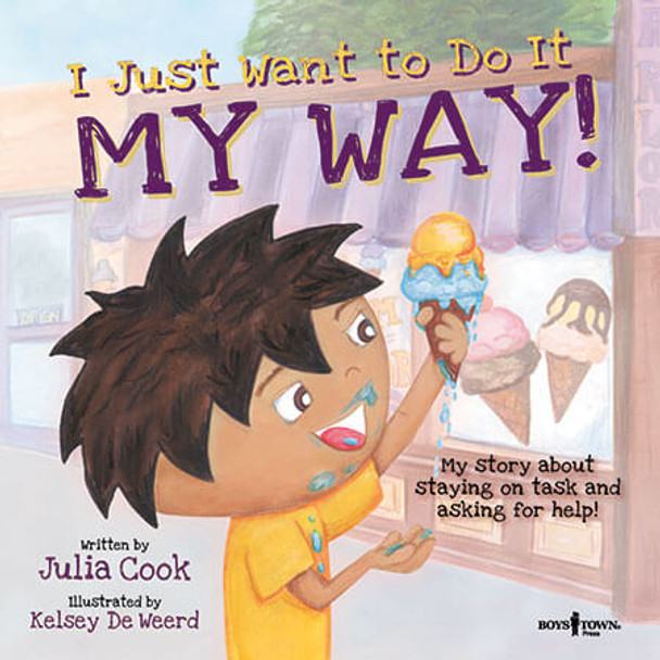 Book Cover of  I Just Want to Do It MY WAY!