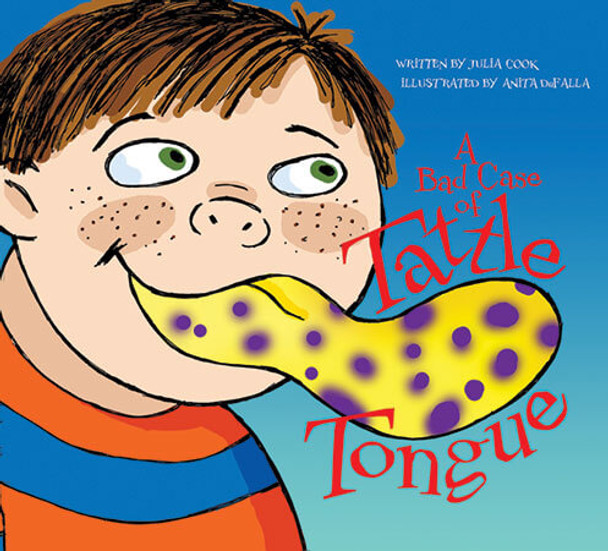 Book cover of  A Bad Case of Tattle Tongue