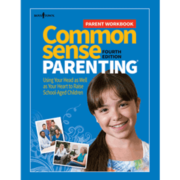 Book Cover of Common Sense Parenting® Parent Workbook