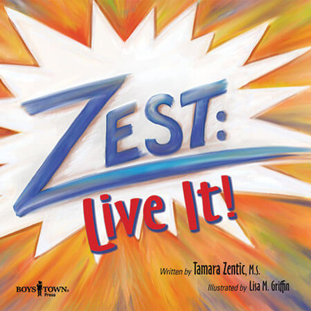 Book cover of  Zest: Live It!