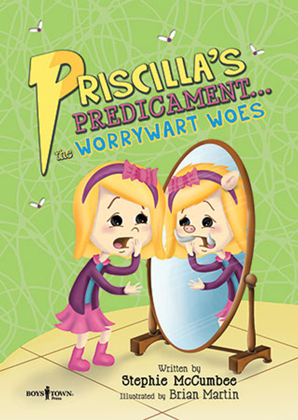 Book cover of  Priscilla's Predicament... the Worrywart Woes