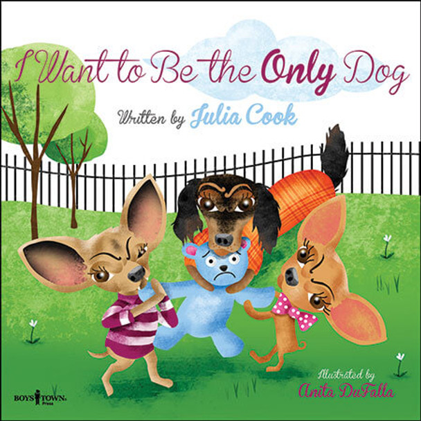 Book cover of  I Want to Be the Only Dog