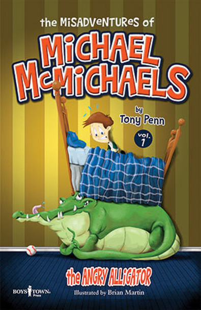 Book cover of  The Misadventures of Michael McMichaels, Vol. 1: The Angry Alligator