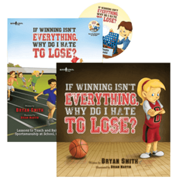 Book Covers of If Winning Isn't Everything, Why Do I Hate to Lose? Storybook and Activity Guide