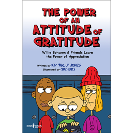 The Power of an Attitude of Gratitude by Kip Jones Item #54-005