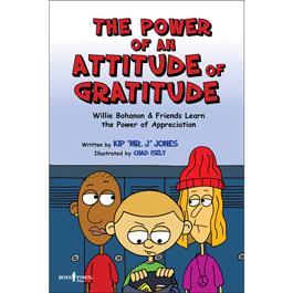 The Power of an Attitude of Gratitude by Kip Jones Item #54-005