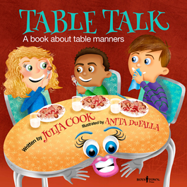 Table Talk - A Book About Table Manners by Julia Cook Item #55-039