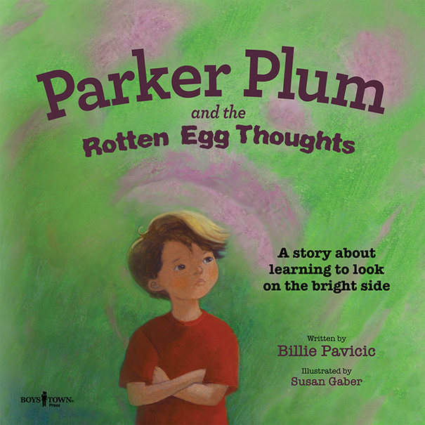 Parker Plum and the Rotten Egg Thoughts by Billie Pavicic