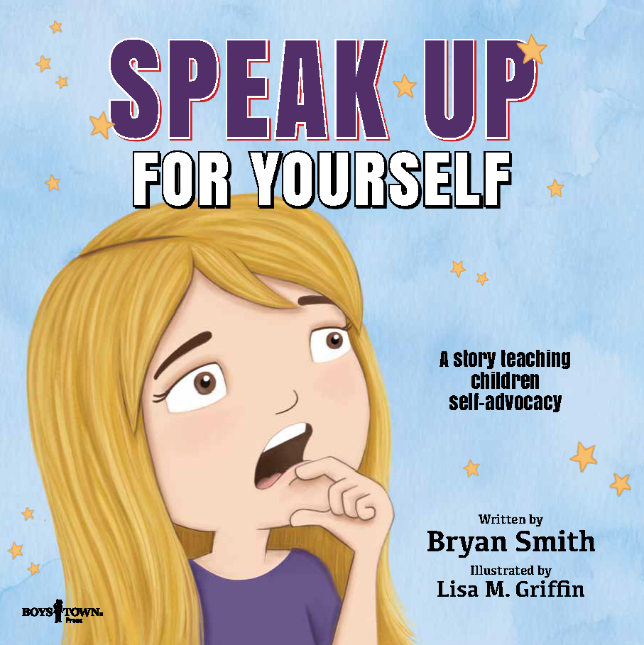 Speak Up for Yourself by Bryan Smith