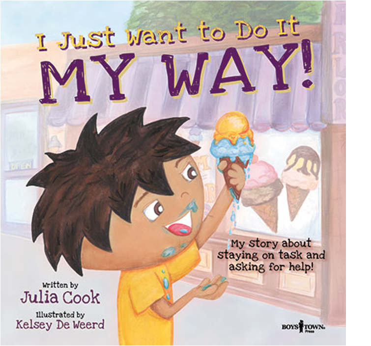 I Want to do it My Way by Julia Cook
