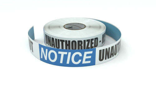 Notice: Unauthorized - Keep Out - Inline Printed Floor Marking Tape