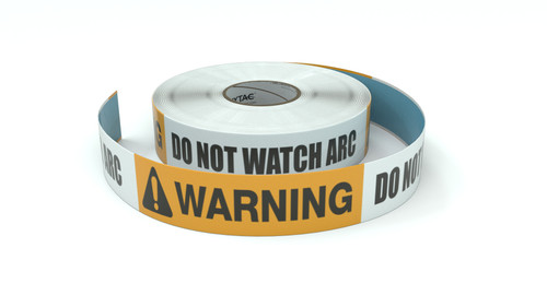 Warning: Do Not Watch Arc - Inline Printed Floor Marking Tape