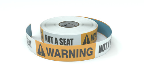 Warning: Not A Seat - Inline Printed Floor Marking Tape