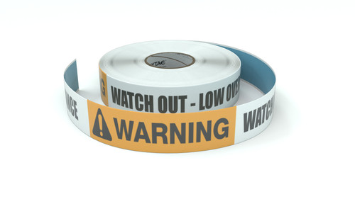 Warning: Watch Out Low Overhead Clearance - Inline Printed Floor Marking Tape