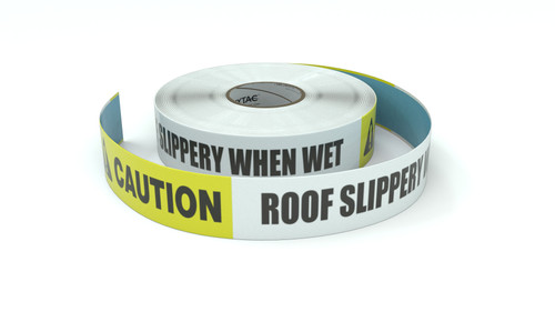 Caution: Roof Slippery When Wet - Inline Printed Floor Marking Tape