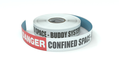 Danger: Confined Space - Buddy System Is Required - Inline Printed Floor Marking Tape