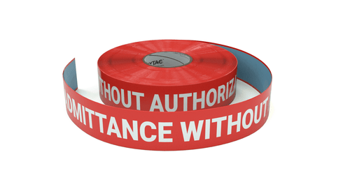 No Admittance Without Authorization - Inline Printed Floor Marking Tape