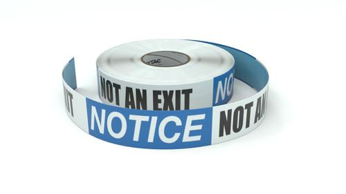 Notice: Not an Exit - Inline Printed Floor Marking Tape