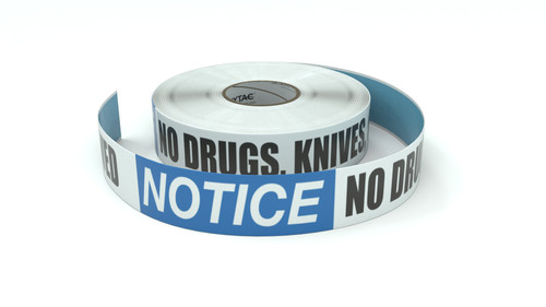 Notice: No Drugs, Knives, or Weapons Allowed - Inline Printed Floor Marking Tape
