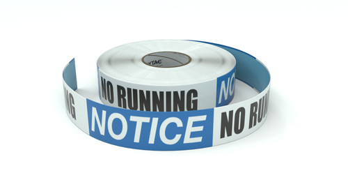 Notice: No Running - Inline Printed Floor Marking Tape
