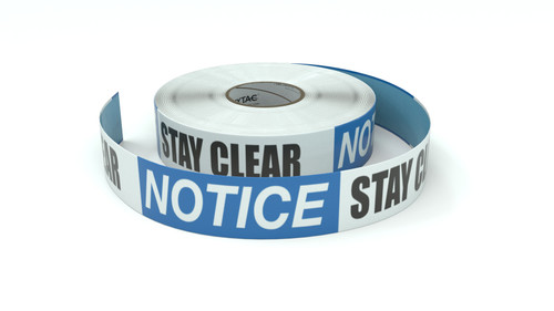 Notice: Stay Clear - Inline Printed Floor Marking Tape