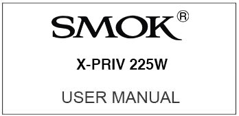 Smok X-Priv User Manual