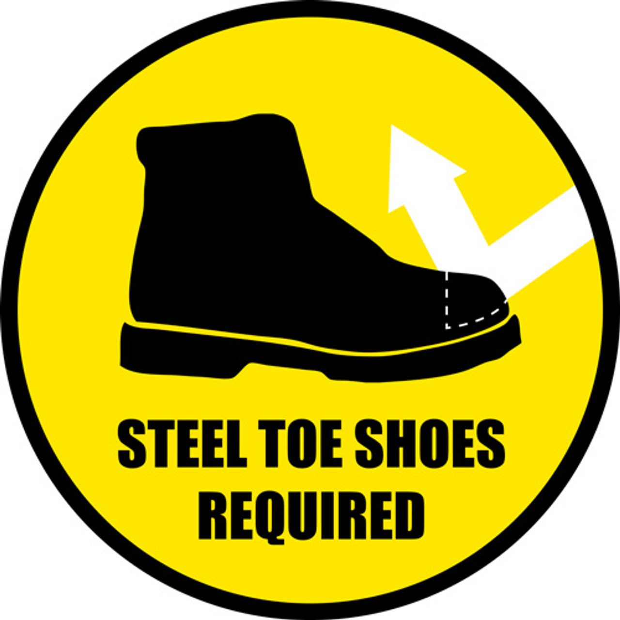Steel Toe Shoes Required Floor Signs And Other Custom
