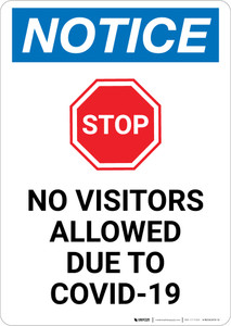 Notice: STOP - No Visitors Allowed Due to Covid-19 Portrait - Wall Sign