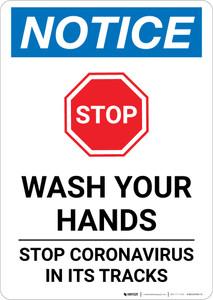 Notice: STOP - Wash Your Hands/Stop Coronavirus Portrait - Wall Sign
