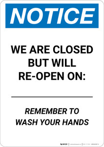 Notice: We Are Closed But Will Re-Open On Date Portrait - Wall Sign