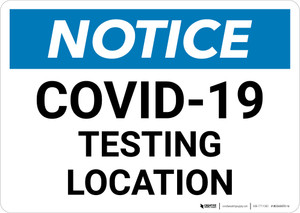 Notice: COVID-19 Testing Location Landscape - Wall Sign
