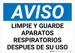 Notice: Clean And Store Respirators After Use Spanish Landscape - Wall Sign