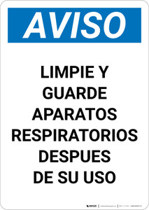 Notice: Clean And Store Respirators After Use Spanish Portrait - Wall Sign